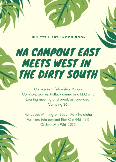 NA Campout East meets West in the Dirty South